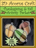 Autumn-Fall Crafts: 3D Acorns Thanksgiving Craft Activity Packet - Color Version