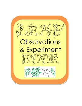 Autumn Fall Leaf Observation & Experiment Inquiry Scientific Method Book
