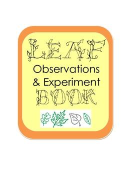 Autumn Fall Leaf Observation & Experiment Inquiry Scientif