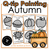 Q-tip Painting / November / Autumn / A Fine Motor Activity