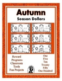 Autumn ~ Fall Season Dollars - Teach Money, Use for Rewards,  Center Supports