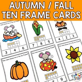 Autumn / Fall Ten Frame Task Cards