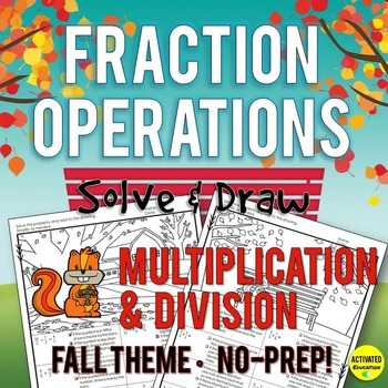 Autumn Multiplying and Dividing Fractions