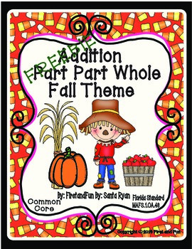 Autumn Freebie Part Part Whole Addition Mat n Worksheets Game MAFS & Common Core