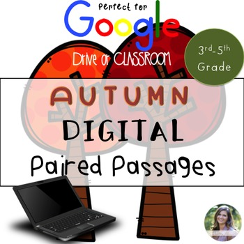 Autumn GOOGLE Paired Passages & Extended Response and Text