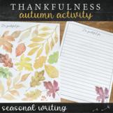 Autumn Gratitude Activity for Thanksgiving or Fall Festivities