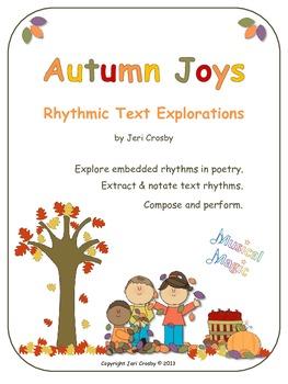 Autumn Joys - Rhythmic Text Exploration and Composition Ac
