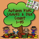 Autumn Kids-Leaves and Dice Count #1-15