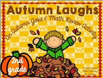 Autumn Laughs- A Math Review and Joke Walk the Room Gr.2
