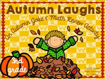 Autumn Laughs- A Math Review and Joke Walk the Room Gr.3