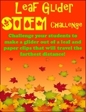 Autumn Leaf Glider STEM challenge...Travel the farthest distance!