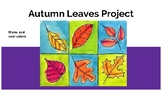 Autumn Leaf Project - Grades 2-4
