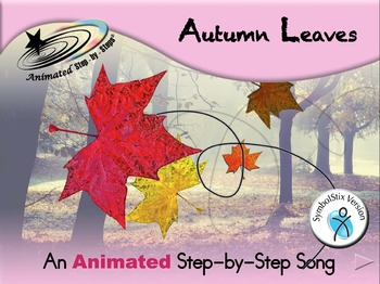 Autumn Leaves - Animated Step-by-Step Song - SymbolStix