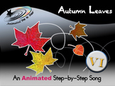 Autumn Leaves - Animated Step-by-Step Song - VI