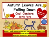 Autumn Leaves Are Falling-Cool Leaf Centers with Pete