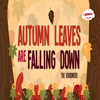 Autumn Leaves Are Falling Down Music Video for Kids
