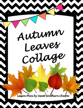 Autumn Leaves Collage Art Lesson Plan by Sweet Southern Charm