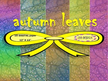 Fall - Digital papers - Autumn Leaves - Textures - Personal or Commercial Use