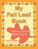 Autumn Leaves & Reading Mini-Unit: My Fall Leaf Book