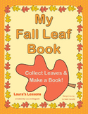 Autumn Leaves & Reading Mini-Unit: My Fall Leaf Book w/Can