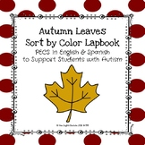 Autumn Leaves Sort by Color Lapbook In English & Spanish