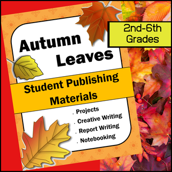 Autumn Leaves Student Publishing Materials
