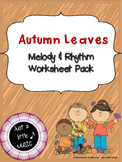 Autumn Leaves -- Worksheet pack for practicing rhythm & melodic notation