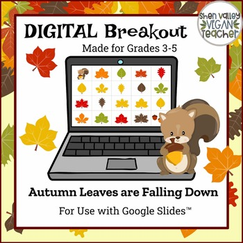 Autumn Leaves are Falling Down - Digital Breakout