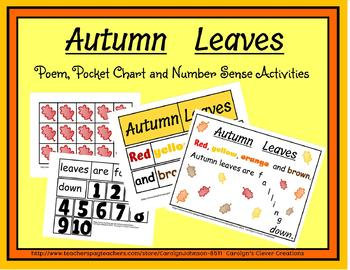 Autumn Leaves: poem, pocket chart and number sense activities.
