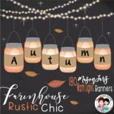 Farmhouse Classroom Decor Mason Jars  Banners (Editable)