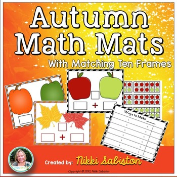 Autumn Math Mats and Ten Frames - Composing and Decomposing Numbers