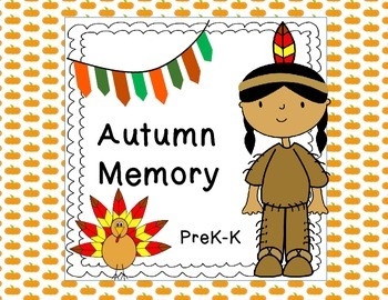 Autumn Memory- PreK-K