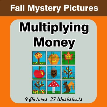 Autumn: Multiplying Money - Math Mystery Pictures / Color By Number