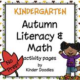 Autumn No-Prep Literacy & Math pages for Kindergarten