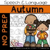 Autumn: No Prep Speech and Language