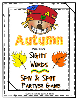 Autumn Partner Game ~ Sight Word Spin & Spot ~ Pre-Primer