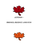 Autumn - Phonics, Fluency and Fun!