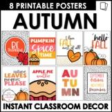 Autumn Posters   Fun Fall Classroom Decor - Printable Quot