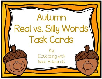 Autumn Real vs. Silly Words Task Cards
