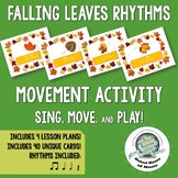 Autumn Rhythm Activity to Sing Move and Play Instruments