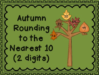 Autumn Rounding to the Nearest 10 (2 digits)