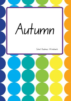 Autumn School Readiness Worksheets