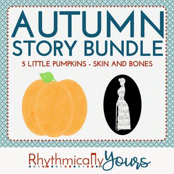Autumn Story Bundle - Five Little Pumpkins and Skin and Bones