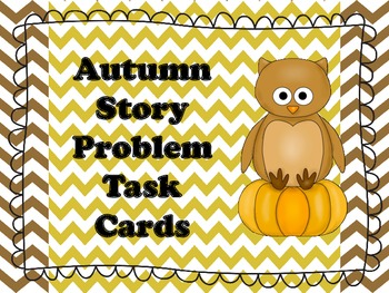 Autumn Story Problem Task Cards