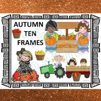 "Autumn Ten Frames ""Addition Within Ten"""