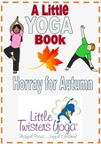 Autumn-Themed Movement and Yoga Booklet--Multiple Formats!