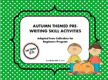 Autumn Themed Pre-Writing (Callirobics) Skills Activities