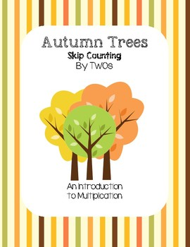 Autumn Trees - Skip Counting by TWOs (An Introduction to Multiplication)