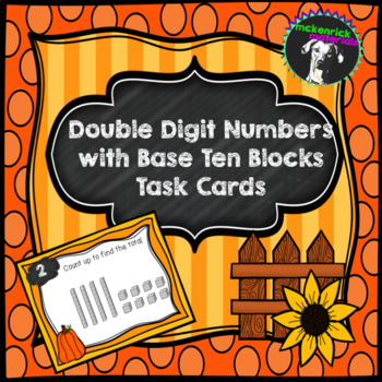 Autumn Two Digit Numbers with Base Ten Blocks Task Cards