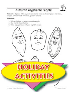 Autumn Vegetable People and Peanut Fun Activites